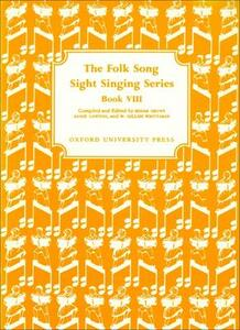Folk Song Sight Singing Book 8 - Edgar Crowe,Annie Lawton,W. Gillies Whittaker - cover