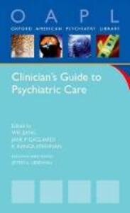 Clinician's Guide to Psychiatric Care - Ranga Krishnan,Jane Gagliardi,Wei Jiang - cover