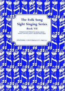 Folk Song Sight Singing Book 7 - Edgar Crowe,Annie Lawton,W. Gillies Whittaker - cover