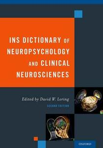 INS Dictionary of Neuropsychology and Clinical Neurosciences - David Loring - cover