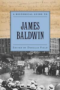 A Historical Guide to James Baldwin - cover