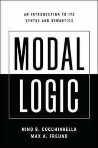 Modal Logic: An Introduction to its Syntax and Semantics - Nino B. Cocchiarella,Max A. Freund - cover
