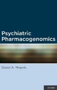 Psychiatric Pharmacogenomics - David Mrazek - cover