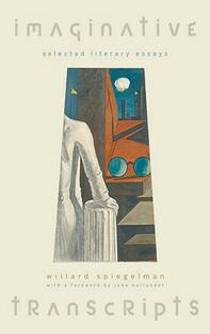 Imaginative Transcripts: Selected Literary Essays - Willard Spiegelman - cover