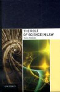 The Role of Science in Law - Robin Feldman - cover