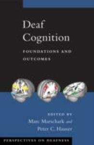 Deaf Cognition: Foundations and Outcomes - cover
