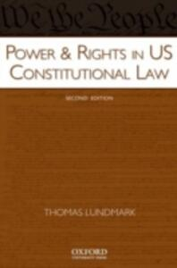 Power & Rights in US Constitutional Law - Thomas Lundmark - cover