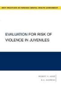 Evaluation for Risk of Violence in Juveniles - Robert D. Hoge,D. A. Andrews - cover