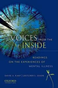 Voices from the Inside: Readings on the Experience of Mentals Illness - cover