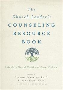 The Church Leader's Counseling Resource Book: A Guide to Mental Health and Social Problems - cover