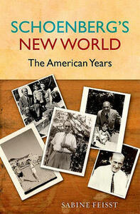 Schoenberg's New World: The American Years - Sabine Feisst - cover