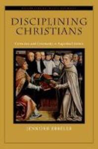 Disciplining Christians: Correction and Community in Augustine's Letters - Jennifer V. Ebbeler - cover