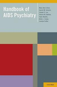 Handbook of AIDS Psychiatry - Mary Ann Cohen,Harold Goforth,Joseph Lux - cover