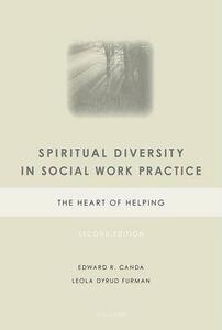 Spiritual Diversity in Social Work Practice: The Heart of Helping - Edward R. Canda,Leola Dyrud Furman - cover