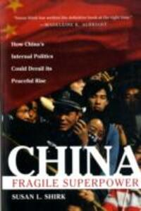 China: Fragile Superpower - Susan Shirk - cover