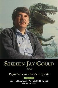 Stephen Jay Gould: Reflections on His View of Life - cover