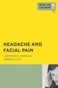 Headache and Facial Pain - Lawrence C. Newman,Morris Levin - cover