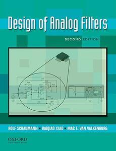 Design of Analog Filters 2nd Edition - Rolf Schaumann,Haiqiao Xiao,Mac Van Valkenburg - cover
