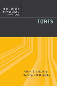 The Oxford Introductions to U.S. Law: Torts - John C.P. Goldberg,Benjamin C. Zipursky - cover