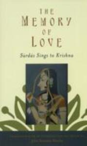 The Memory of Love: Surdas Sings to Krishna - John Stratton Hawley - cover