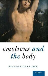Emotions and the Body - Beatrice De Gelder - cover