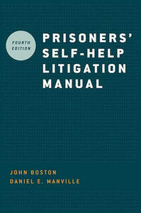 Prisoners' Self Help Litigation Manual - John Boston,Daniel E. Manville - cover