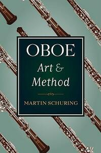 Oboe Art and Method - Martin Schuring - cover