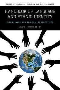 Handbook of Language and Ethnic Identity: Disciplinary and Regional Perspectives (Volume I) - cover
