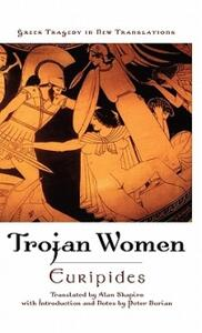 The Trojan Women - Alan Shapiro,Peter Burian - cover