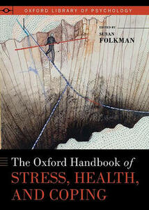 The Oxford Handbook of Stress, Health, and Coping - cover