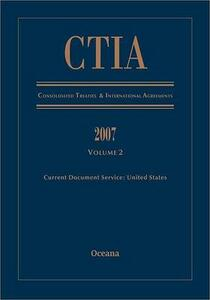 Consolidated Treaties and International Agreements 2007: Volume 2 - cover