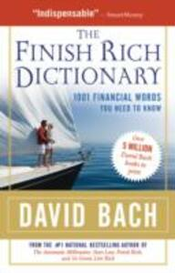 The Finish Rich Dictionary: 1001 Financial Words You Need to Know - cover