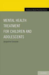 Mental Health Treatment for Children and Adolescents - Jacqueline Corcoran - cover