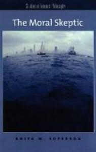 The Moral Skeptic - Anita M. Superson - cover