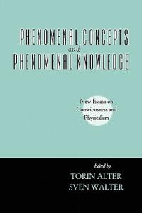 Phenomenal Concepts and Phenomenal Knowledge: New Essays on Consciousness and Physicalism - cover