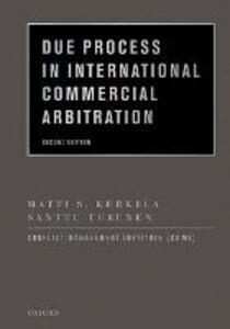 Due Process in International Commercial Arbitration - Matti S. Kurkela,Santtu Turunen,Conflict Management Institute (COMI) - cover