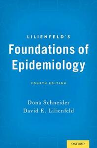 Lilienfeld's Foundations of Epidemiology - Dona Schneider,David E. Lilienfeld - cover