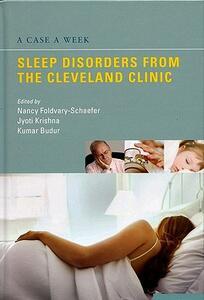 A Case a Week: Sleep Disorders from the Cleveland Clinic - Nancy Foldvary,Kumaraswamy Bodur,Jyoti Krishna - cover