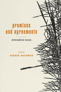 Promises and Agreements: Philosophical Essays - cover