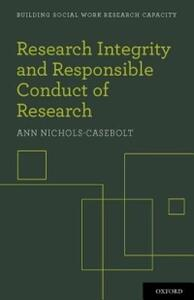 Research Integrity and Responsible Conduct of Research - Ann Nichols-Casebolt - cover