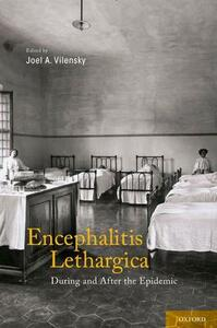Encephalitis Lethargica: During and After the Epidemic - cover