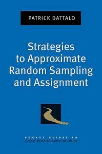 Strategies to Approximate Random Sampling and Assignment - Patrick Dattalo - cover