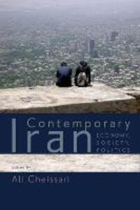 Contemporary Iran: Economy, Society, Politics - Ali Gheissari - cover