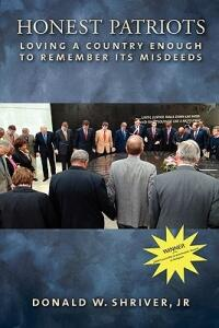 Honest Patriots: Loving a Country Enough to Remember Its Misdeeds - Donald W. Shriver - cover
