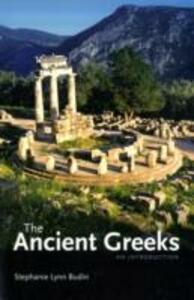 The Ancient Greeks: An Introduction - Stephanie Lynn Budin - cover