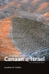 Ancient Canaan and Israel: An Introduction - Jonathan M. Golden - cover
