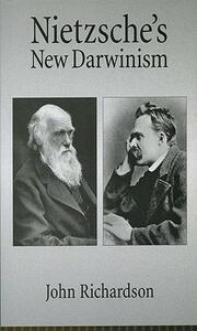 Nietzsche's New Darwinism - John Richardson - cover