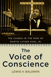 The Voice of Conscience: The Church in the Mind of Martin Luther King, Jr - Lewis V. Baldwin - cover