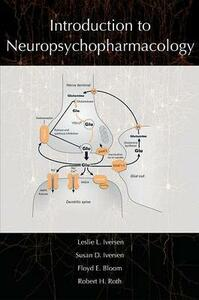 Introduction to Neuropsychopharmacology - Leslie L. Iversen,Susan D. Iversen,Floyd E. Bloom - cover