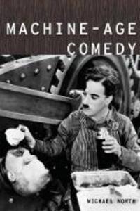 Machine-Age Comedy - Michael North - cover